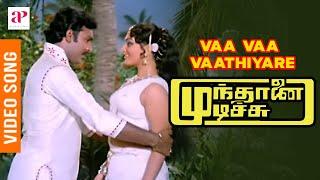 Munthanai Mudichu Tamil Movie Songs   Vaa Vaa Vaathiyare Video Song   Bhagyaraj   Ilaiyaraaja