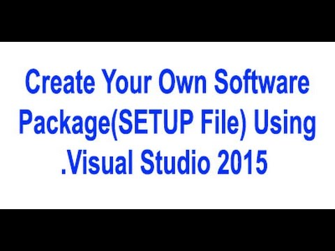 how to create setup(exe) file in visual studio 2005,2008,2010,2012,2015.