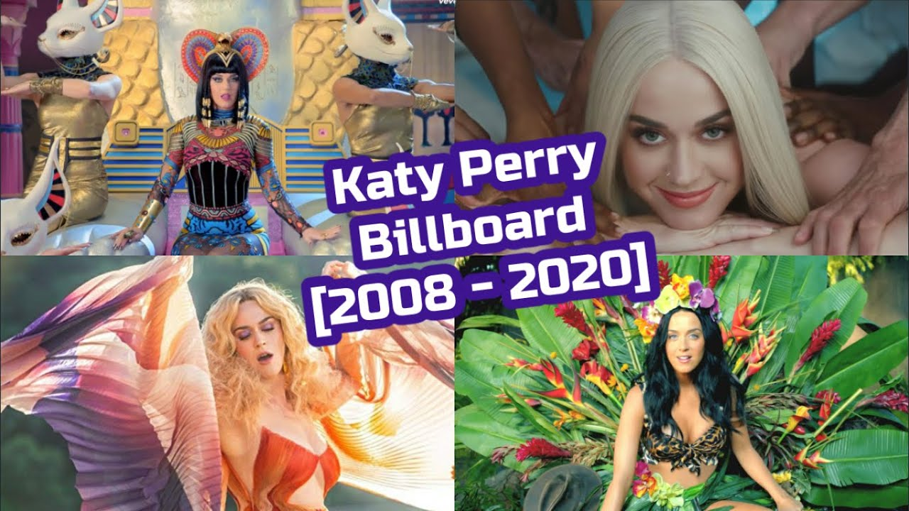 Katy Perry Billboard Chart History [2008-2020]