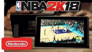NBA 2K18 Launch Trailer 🏀 - Nintendo Switch