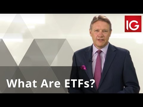What Are ETFs? | Exchange Traded Funds Explained