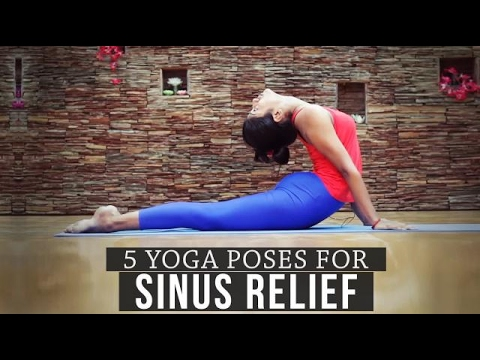 5 Yoga Poses for Sinus Relief