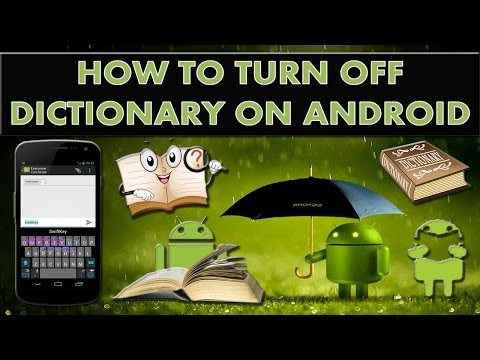 How to turn off and turn on dictionary on android?