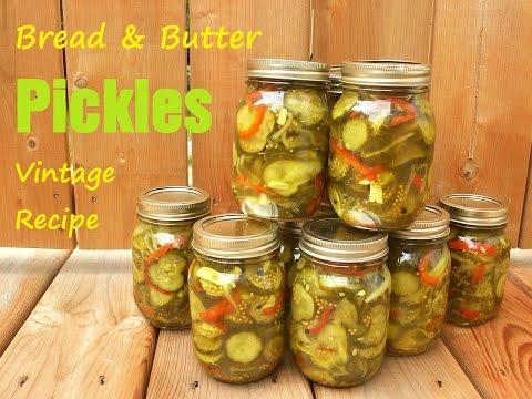 Bread & Butter Pickles - Sweet Vintage Recipe!