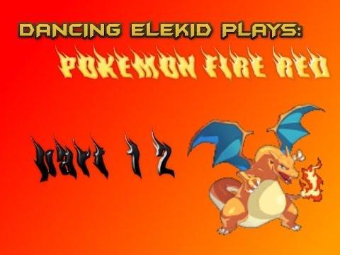 The Dancing Elekid:Pokemon Fire Red episode 12: PROGRESS!!!!! Ft. Talking Totodile