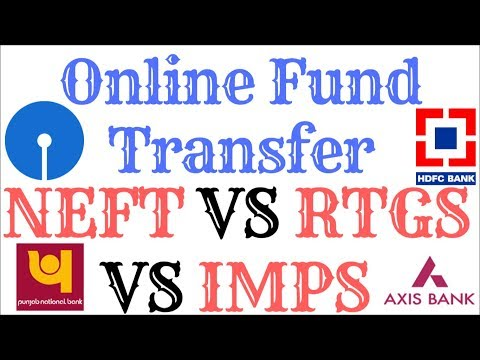 Difference Between NEFT RTGS & IMPS   Online Fund Transfer Method.
