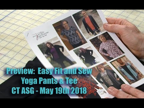 Preview:  CT ASG Easy Fit and Sew  Yoga Pants and Tee Workshop