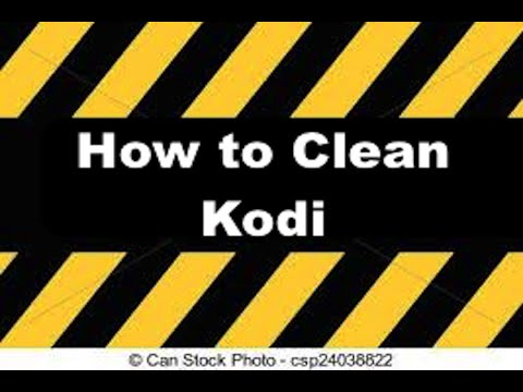 How To Clean Kodi (Viewer Request)