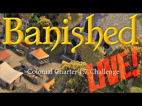 Banished CC 1.7 Challenge #1 ► THEHAGGARDNERD - LIVESTREAM from 5/20/2017