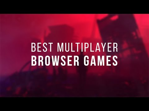 Best Multiplayer Browser Games