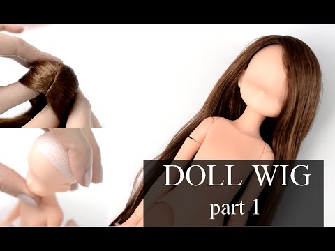 self-adhesive DOLL WIG TUTORIAL ~ part 1 ~ WIG CAP