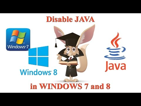 Disable and remove JAVA in Windows 7 and 8