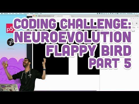 Coding Challenge #100.5: Neuroevolution Flappy Bird - Part 5