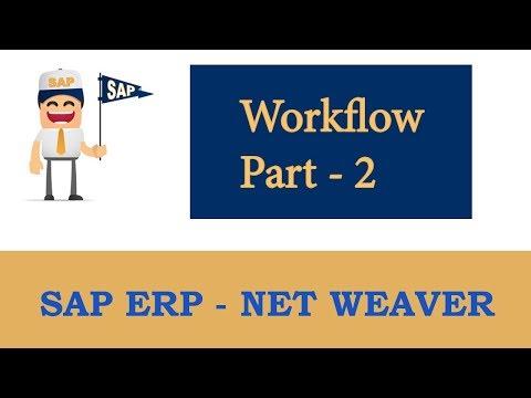 ERP SAP Basis - Net Weaver | SAP Workflow- Part 2 |