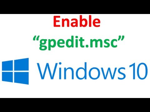 How To Enable Group Policy Editor (gpedit.msc) In Windows 10