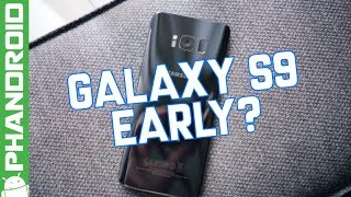 Will the Samsung Galaxy S9 launch early?