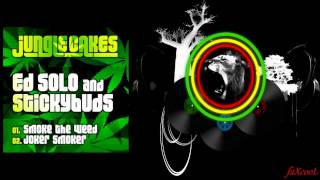 Ed Solo & Stickybuds - Joker Smoker