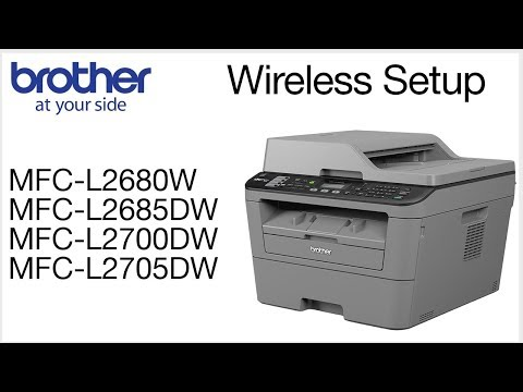 Wireless Setup without using a USB cable MFCL2700DW  MFCL2685DW MFCL2680W MFCL2705DW