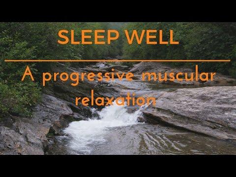 SLEEP WELL - A PROGRESSIVE MUSCULAR RELAXATION for sleep & relaxation