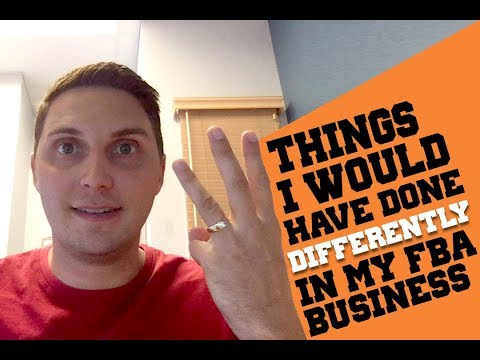 3 Things I Would Do Differently If I Had To Start My FBA Business Over