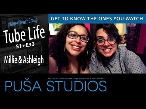 Puša Studios Tube Life #047 Meet Millie & Ashleigh