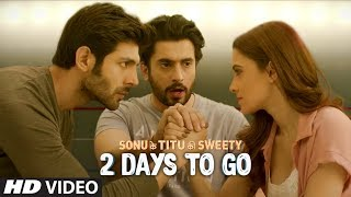 2 Days To Go (In Cinemas) ►Sonu Ke Titu Ki Sweety | Releasing On 23rd February 2018