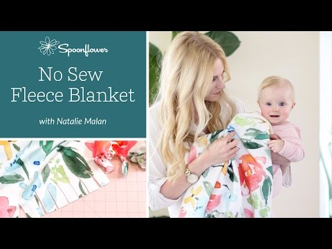 How to Make a No Sew Fleece Blanket | Spoonflower