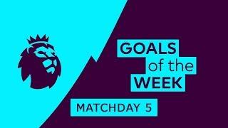Premier League Goals & Highlights   Matchday 5   2018/19