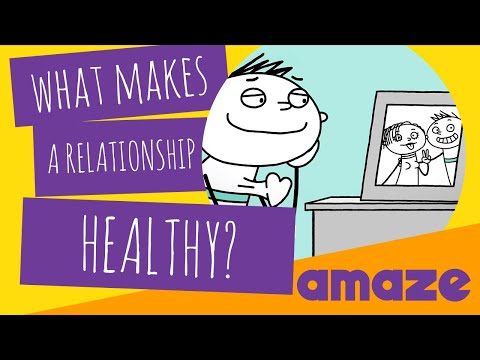 What Makes A Relationship Healthy?