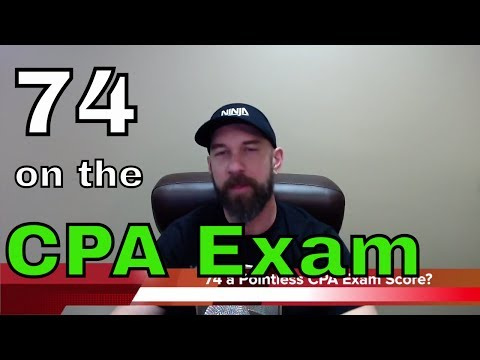 Is 74 a Pointless CPA Exam Score | Another71.com
