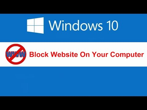 Block website on your computer in windows 10/8/7 without using software