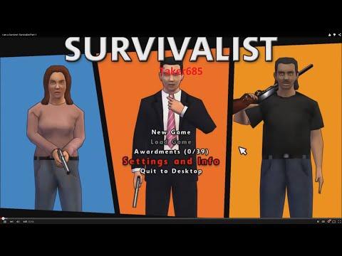 I am a Survivor!: Survivalist Part 1
