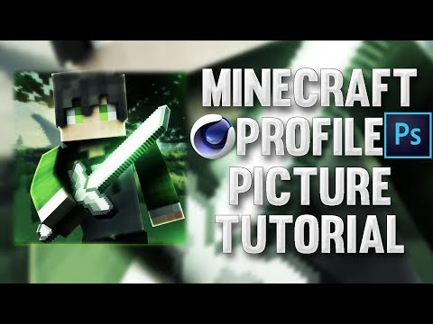 MINECRAFT PROFILE PICTURE TUTORIAL - PHOTOSHOP & C4D R17 HOW I DO MY MINECRAFT PROFILE PICTURES!