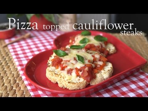 Slimming World pizza topped cauliflower steaks