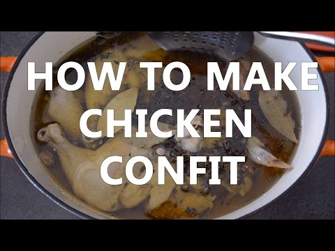 How To Make Chicken Confit