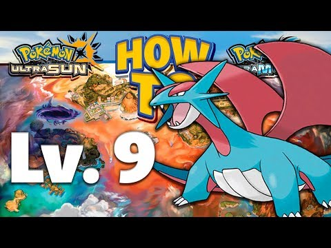 HOW TO GET Lv. 9 Salamence in Pokemon Ultra Sun and Moon
