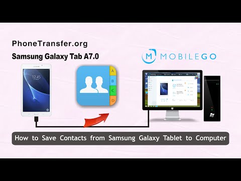 How to Save Contacts from Samsung Galaxy Tablet to Computer, Backup Galaxy Tablet Contacts