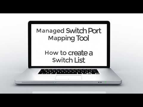 How to setup Switch Lists in the Managed Switch Port Mapping Tool