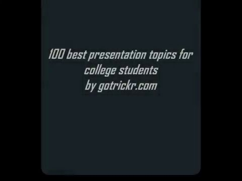 100 best topics for presentation