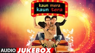 Kaun Mera Kaun Tera Full Album | Audio Jukebox | Full Audio Songs