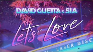 David Guetta & Sia - Let's Love (Lyric video)