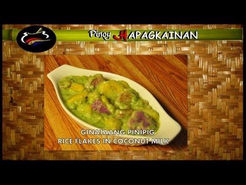 Pinoy Hapagkainan - GINATAANG PINIPIG