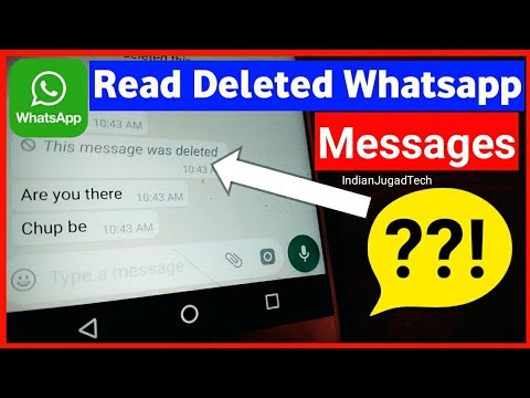 Read Whatsapp Deleted Messages by a Simple Way | Whatsapp Trick by Indian Jugad Tech