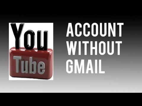 How To Create A Youtube Account Without A Gmail/Google+