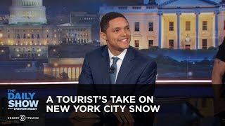 Between the Scenes - A Tourist's Take on New York City Snow: The Daily Show