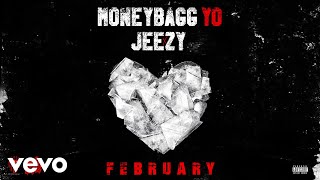 Moneybagg Yo - FEBRUARY (Official Audio) ft. Jeezy
