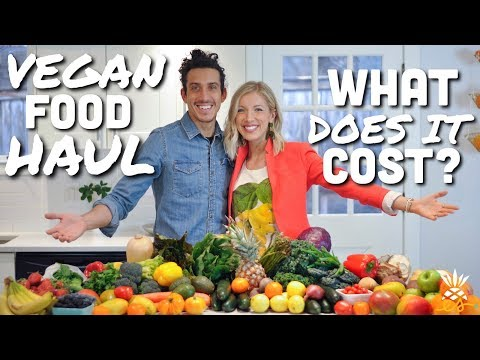Vegan Food Haul (High-Raw, High-Carb ) + How Much Do We Spend On Groceries?
