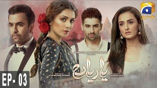 Yaariyan - Episode 03   HAR PAL GEO