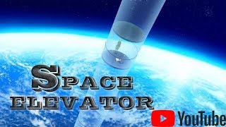 Space elevator -Advanced space technology by 2020