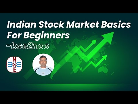Indian Stock Market Basics For Beginners - bse2nse.com